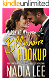 Marrying My Billionaire Hookup