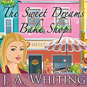 The Sweet Dreams Bake Shop Audiobook