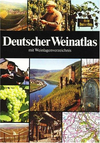 Deutscher Weinatlas mit Weinlagenverzeichnis