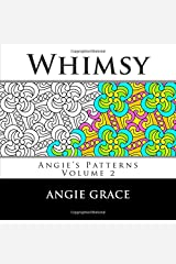 Whimsy (Angie's Patterns, Vol. 2) Paperback