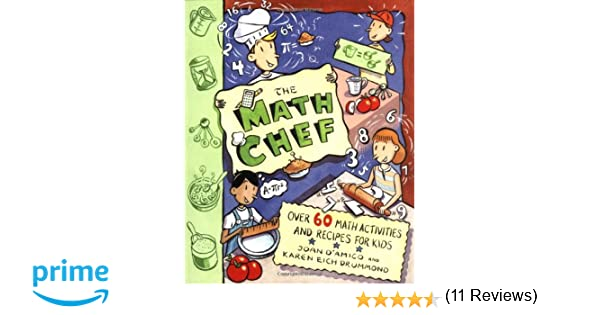 The Math Chef: Over 60 Math Activities and Recipes for Kids: Joan ...
