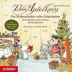 Ein Weihnachtsfest voller Geheimnisse: 24 Geschichten und ein kleines Adventsabenteuer (Tilda Apfelkern)