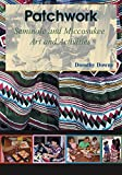 Patchwork: Seminole and Miccosukee Art and Activities