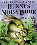 img - for Bunny's Noisy Book book / textbook / text book