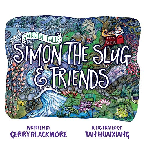 Garden Tales: Simon the Slug and Friends