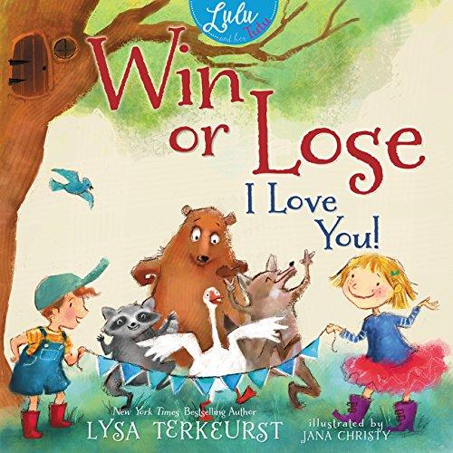 Win or Lose, I Love You!