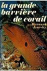 La grande barrière de corail par Gorsky
