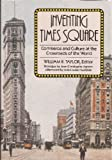Inventing Times Square, , 0871548437