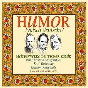 Humor -Typisch Deutsch!? Hörspiel
