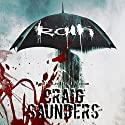 Rain Audiobook by Craig Saunders Narrated by Lee David Foreman