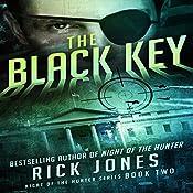 The Black Key: The Hunter Series, Book 2 | Rick Jones