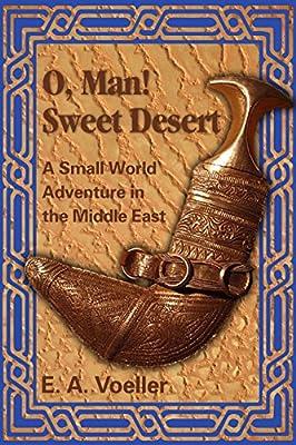 O, Man! Sweet Desert