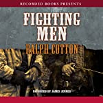 Fighting Men   Ralph Cotton