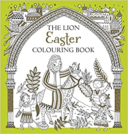 The Lion Easter Colouring Book Antonia Jackson 9780745976907 Amazon Books
