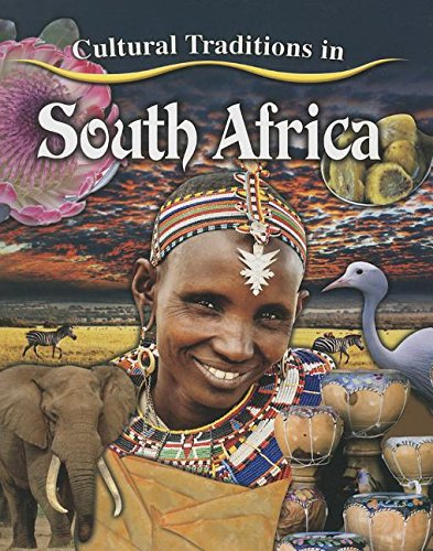 Cultural Traditions in South Africa (Cultural Traditions in My World) PDF