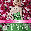 My Fair Duchess: A Once Upon a Rogue Novel, Book 1 Audiobook by Julie Johnstone Narrated by Tim Campbell