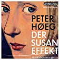 Der Susan-Effekt Hörbuch von Peter Høeg Gesprochen von: Sandra Schwittau