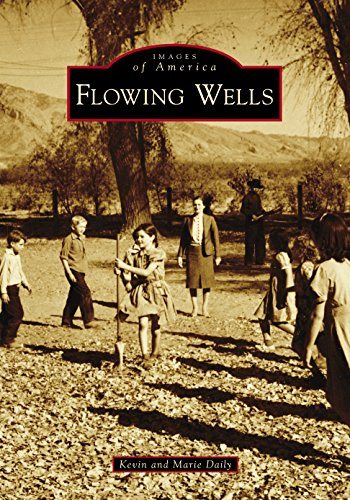 Flowing Wells (Images of America)