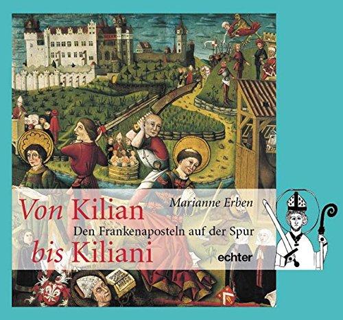 Von Kilian bis Kiliani