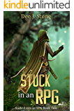 Stuck in an RPG (Sucked into an RPG, Book 2)