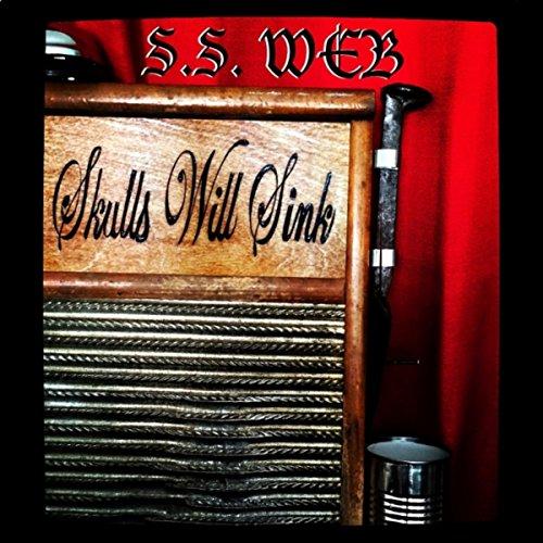 Skulls Will Sink [Explicit]