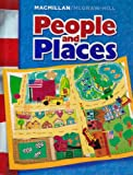 img - for Macmillan/ McGraw-Hill People and Places Grade 1 Student Textbook book / textbook / text book