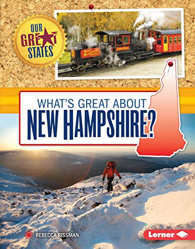 What's Great about New Hampshire? (Our Great States)