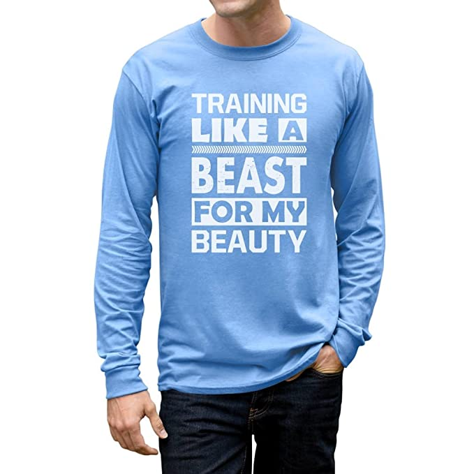 f9ec9ae75e Training Like A Beast for My Beauty Matching Couples Men's Long Sleeve T- Shirt Small