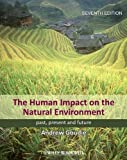 The Human Impact on the Natural Environment, Andrew Goudie, 1118576586