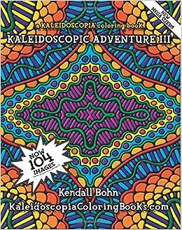 Amazon.com: Kaleidoscopic Adventure III: A Kaleidoscopia ...