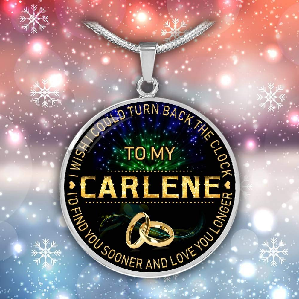 for Mom HusbandAndWife Necklace for Women to My Carlene I Wish I Could Turn Back Clock I Will Find You Sooner Gifts Mother Necklace for Mom Wife Jewelry