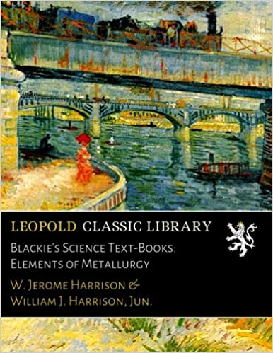 Book Blackie's Science Text-Books: Elements of Metallurgy