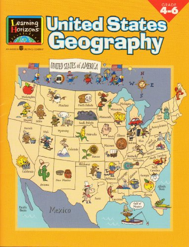 United States Geography: Grade 4-6 [With Stickers] (Science Skill Builders (Learning Horizons))