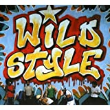 Wild Style: 25th Anniversary Edition