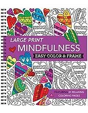 Large Print Easy Color & Frame - Mindfulness (Adult Coloring Book)
