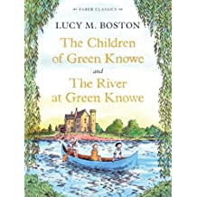 The Children of Green Knowe Collection (Faber Children's Classics Book 10)