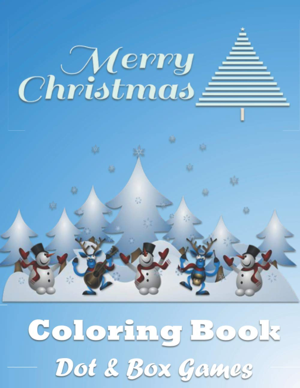 Christmas Coloring Book With Dot Box Games Santa Claus Coloring Book Winter Coloring Book Great For Kids Of All Ages 8 5 X 11 62 Pages Books Gunny C 9798571131650 Amazon Com Books