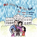 Who's Barking in the White House, Nancy Fasano, 1456018833