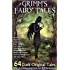 Grimm's Fairy Tales: 64 Dark Original Tales - With Accompanying Facts, 55 Illustrations, and 62 Free Online Audio Files.