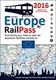 Europe by RailPass 2016: Designed for Interrail and Eurail RailPass holders offers