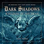 Dark Shadows - Kingdom of the Dead Part 3 | Stuart Manning,Eric Wallace