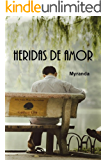 Heridas de amor: Romántica gay (Spanish Edition)