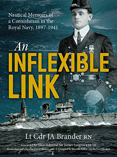 Nautical Link (An Inflexible Link: Nautical Memoirs of a Cornishman in the Royal Navy 1897-1941)