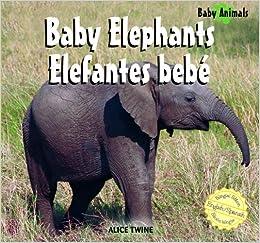 Ebooks Baby Elephants/elefantes Bebe Descargar Epub