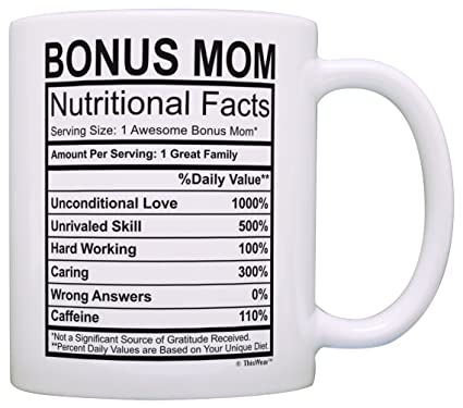 Amazon Mothers Day Gifts For Stepmom Bonus Mom Nutritional Facts Label Funny Gag Gift Coffee Mug Tea Cup White Kitchen Dining