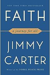 Faith: A Journey For All Kindle Edition