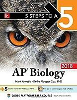 5 Steps to a 5: AP Biology 2018