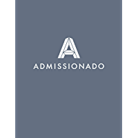 The Admissionado Guide to Elite MBA Admissions (English Edition)