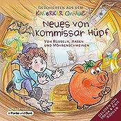Neues von Kommissar Hüpf: Von Rüsseln, Hasen und Möhrenschweinen (Geschichten aus dem Kinderkartonhaus 2) | Marek Heindorff, Laura Dümpelfeld, Sarah Schreckenberg
