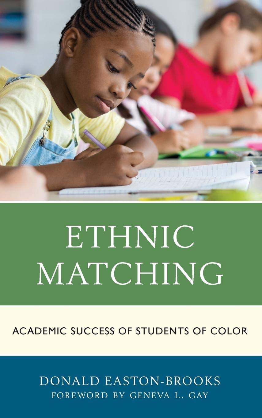 Ethnic Matching: Academic Success of Students of Color book cover